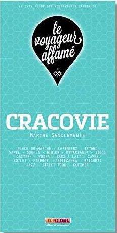 LE VOYAGEUR AFFAME - CRACOVIE
