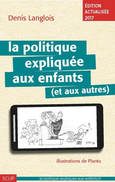 LA POLITIQUE EXPLIQUEE AUX ENFANTS (ET AUX AUTRES)