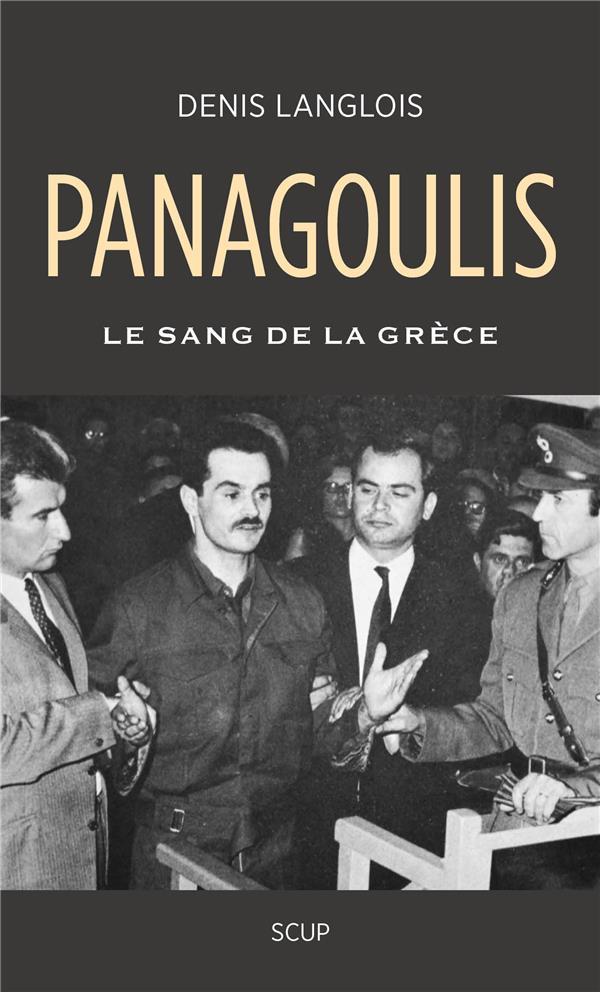 PANAGOULIS - LE SANG DE LA GRECE