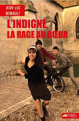 INDIGNE, RAGE AU COEUR (L')