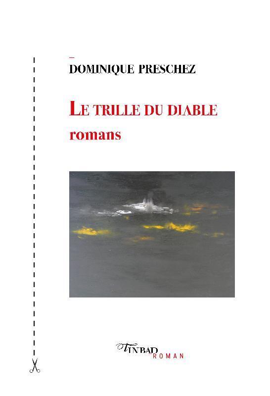 LE TRILLE DU DIABLE - ROMANS