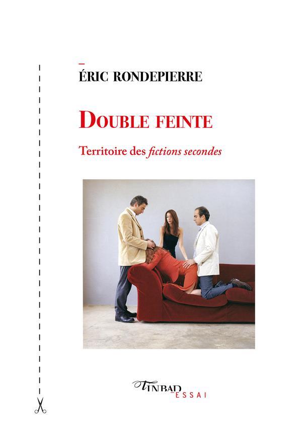 DOUBLE FEINTE - TERRITOIRE DES FICTIONS SECONDES