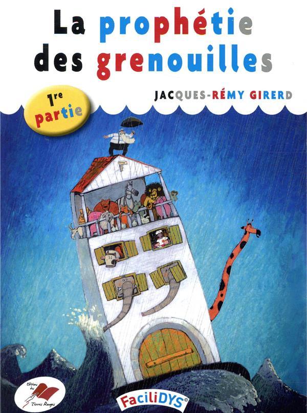 LA PROPHETIE DES GRENOUILLES - 1 - 1ERE PARTIE
