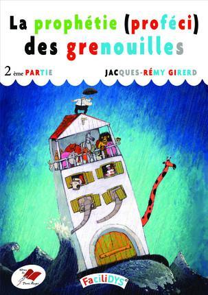LA PROPHETIE DES GRENOUILLES - 2 - DEUXIEME PARTIE