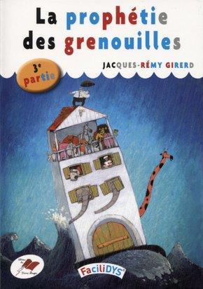 LA PROPHETIE DES GRENOUILLES - 3 - 3EME PARTIE