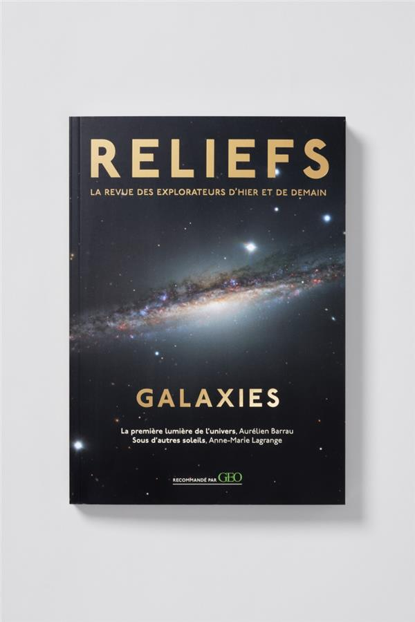 REEDITION RELIEFS GALAXIES