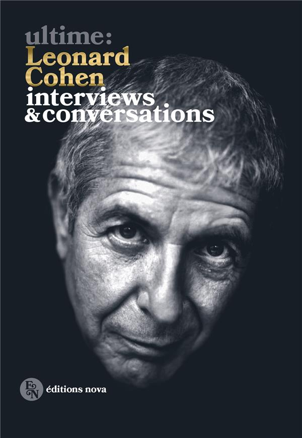 ULTIME: LEONARD COHEN - INTERVIEWS ET CONVERSATIONS