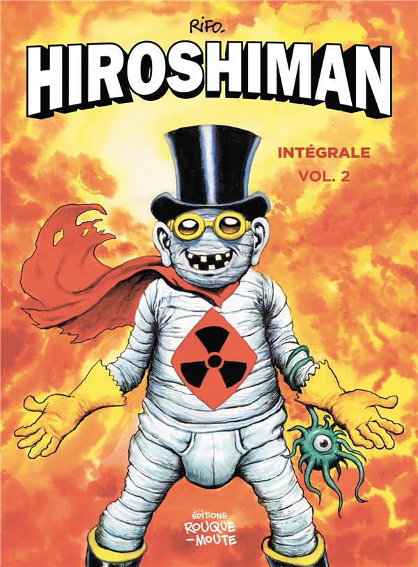 L'INTEGRALE D'HIROSHIMAN - VOLUME 2