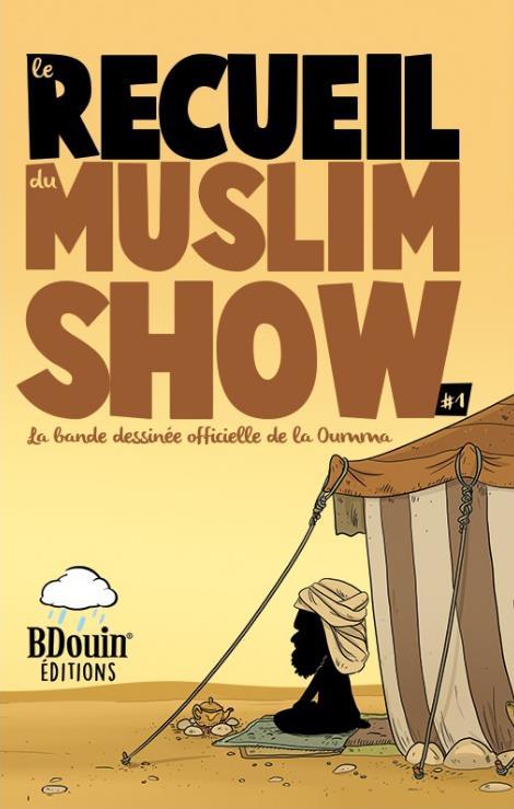 RECUEIL MUSLIM SHOW #1