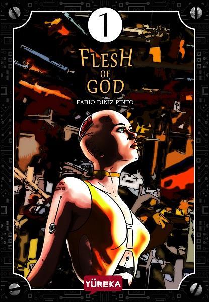 FLESH OF GOD TOME 1