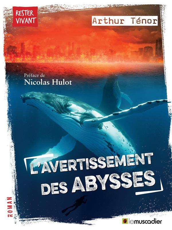 L'AVERTISSEMENT DES ABYSSES