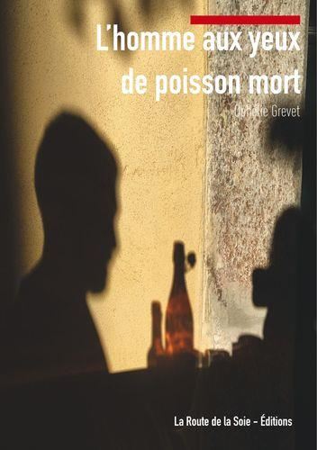L'HOMME AUX YEUX DE POISSON MORT