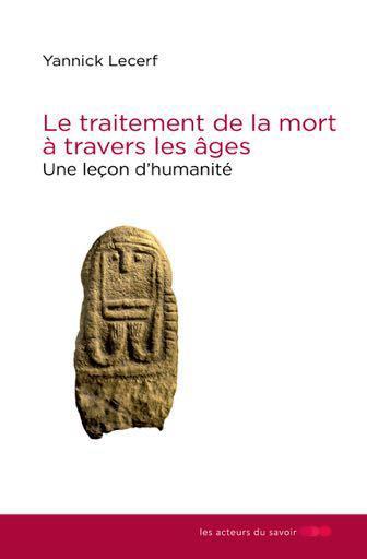 TRAITEMENT DE LA MORT A TRAVERS LES AGES (LE)