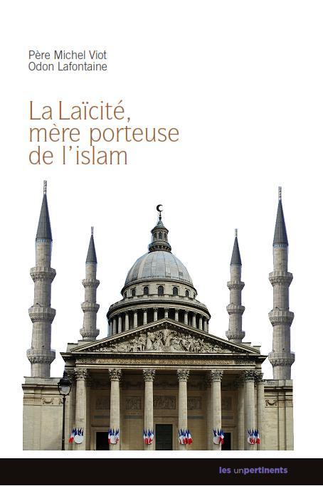 LAICITE, MERE PORTEUSE DE L'ISLAM