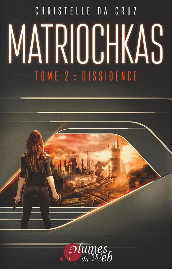 MATRIOCHKAS - TOME 2 : DISSIDENCE