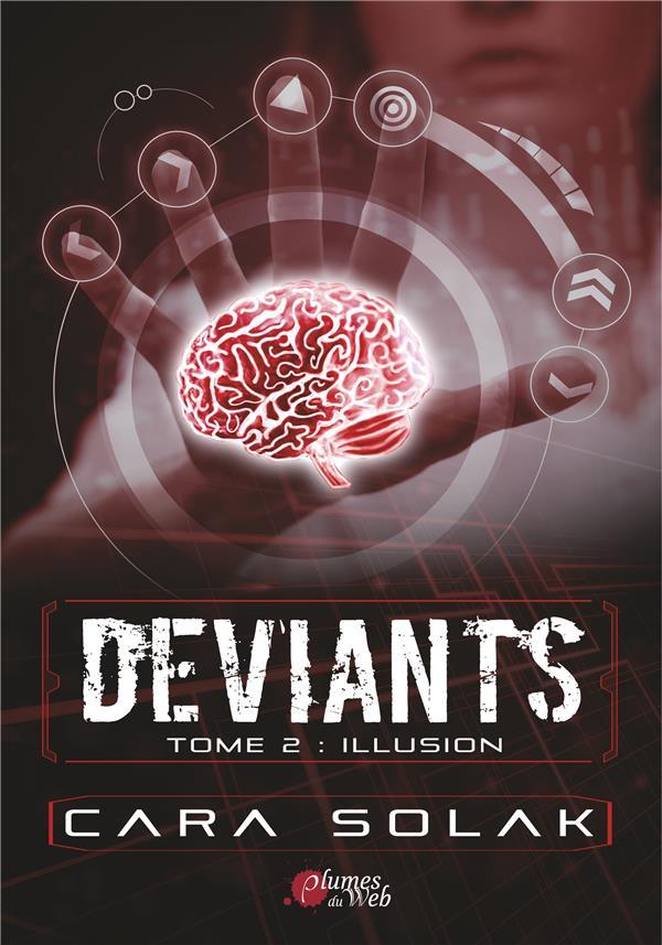 DEVIANTS 2 - TOME 2 : ILLUSION