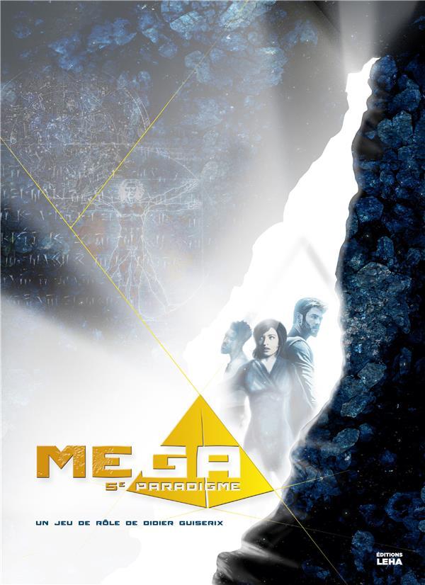 MEGA, LE 5E PARADIGME, LIVRE DE BASE