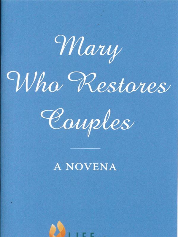 MARY WHO RESTORES COUPLES