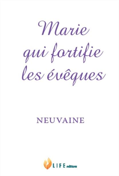 MARIE QUI FORTIFIE LES EVEQUES