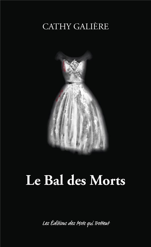 LE BAL DES MORTS