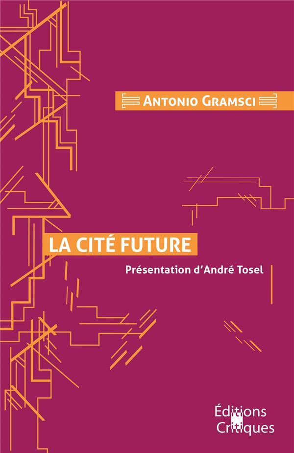 LA CITE FUTURE