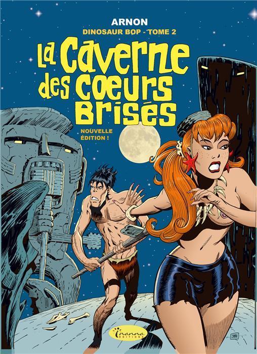DINOSAUR BOP T2 - LA CAVERNE DES COEURS BRISES