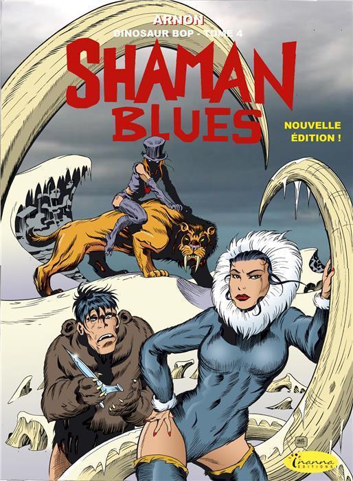 DINOSAUR BOP T4 - SHAMAN BLUES