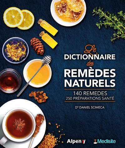 LE DICTIONNAIRE DES REMEDES NATURELS