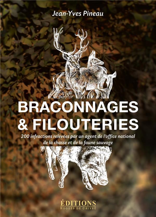BRACONNAGES ET FILOUTERIES