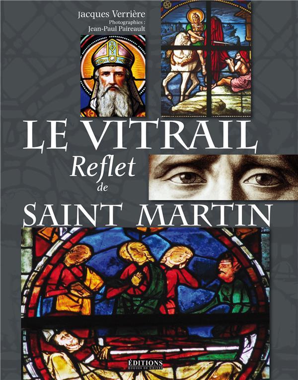 LE VITRAIL REFLET DE SAINT MARTIN
