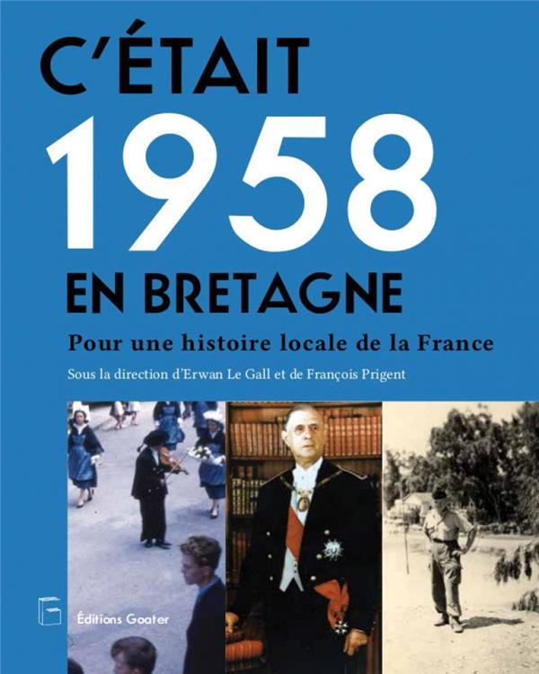C?ETAIT 1958 EN BRETAGNE