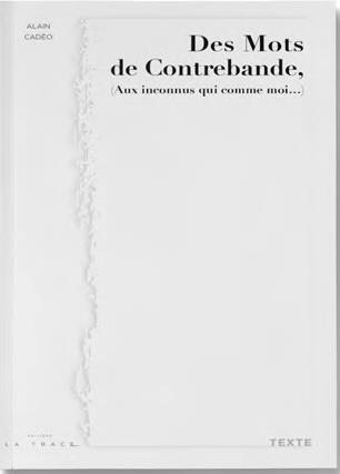 DES MOTS DE CONTREBANDE