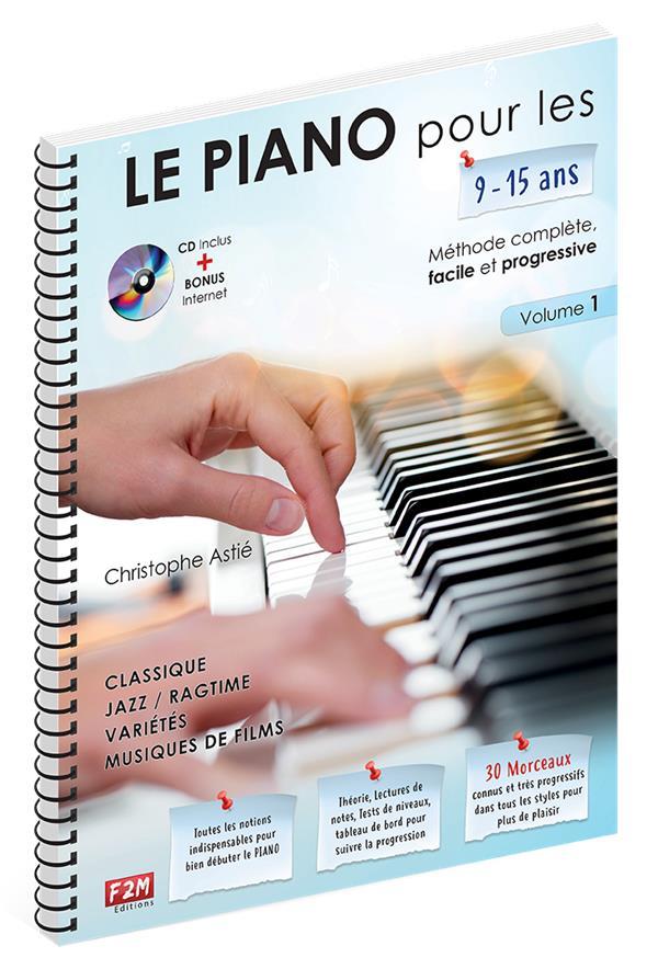 LE PIANO POUR LES 9-15 ANS + CD