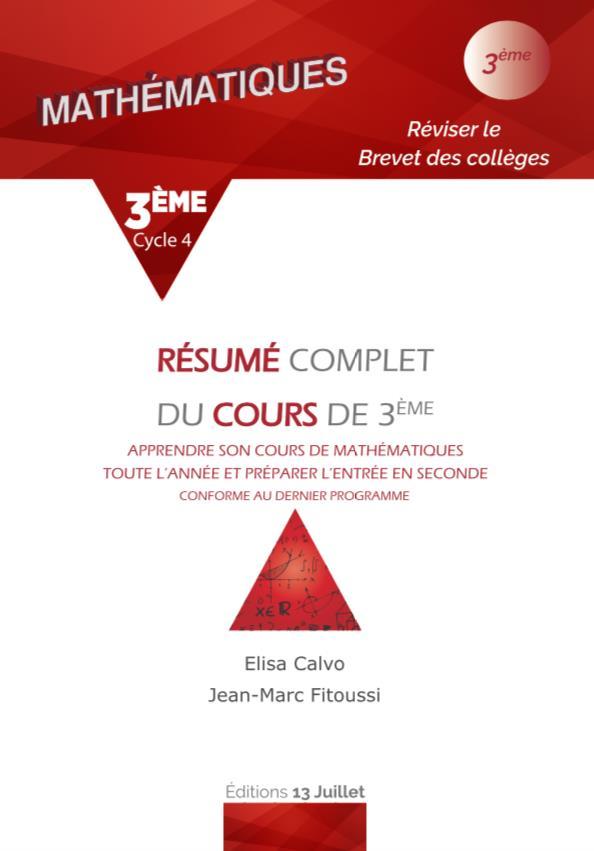 MATHEMATIQUE 3EME - RESUME COMPLET DU COURS DE 3EME