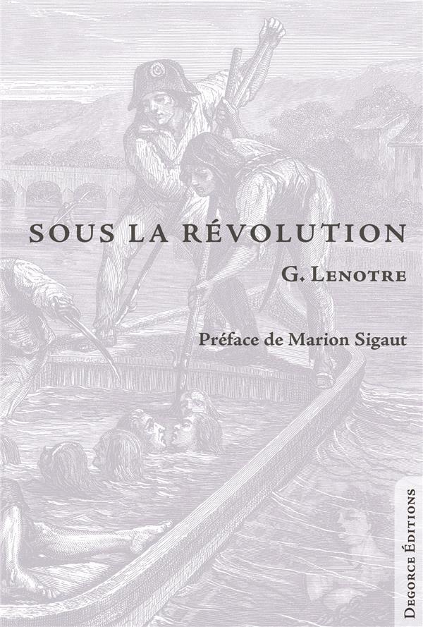 SOUS LA REVOLUTION