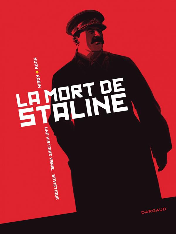 LA MORT DE STALINE - INTEGRALE - TOME 0 - LA MORT DE STALINE - INTEGRALE  COMPLETE | La 9ème Bulle